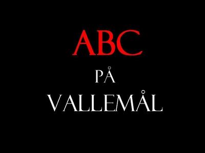ABC på Vallemål